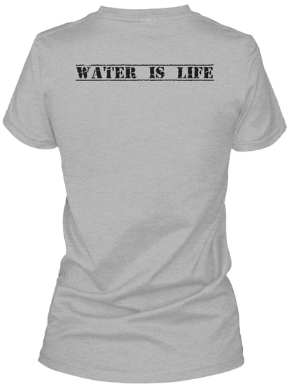 Water Is Life Sport Grey T-Shirt Back