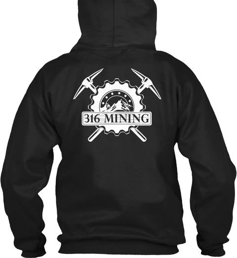 316 Mining Black T-Shirt Back