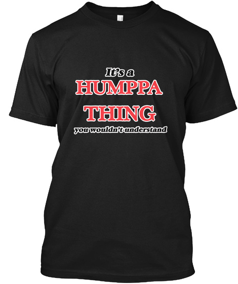 It's A Humppa Thing Black T-Shirt Front