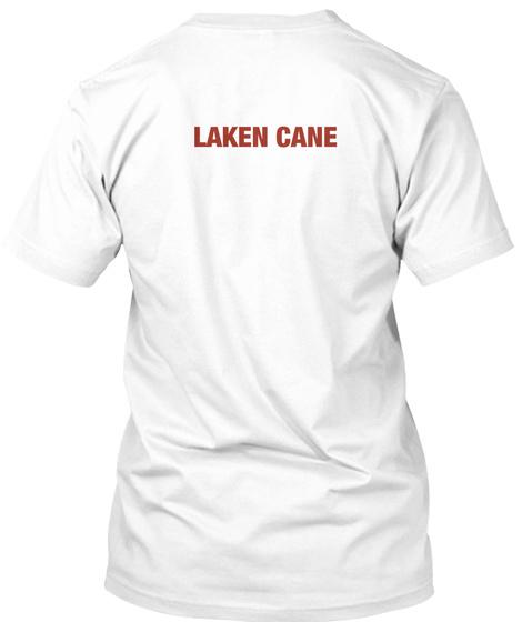 Laken Cane. White T-Shirt Back