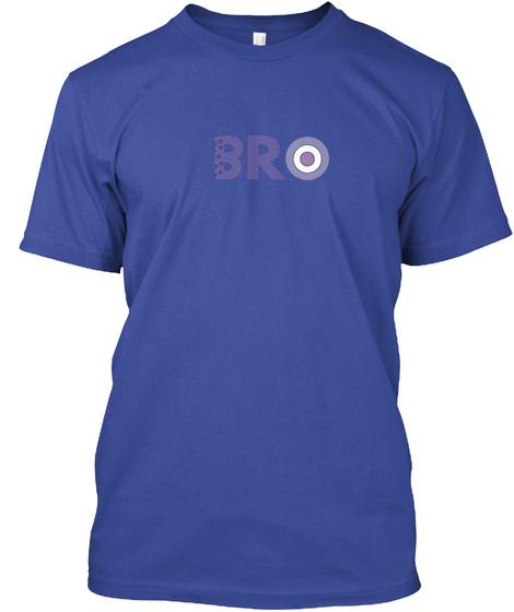 Bro Deep Royal T-Shirt Front