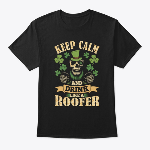 Keep Calm I'm A Roofer T Shirt Black T-Shirt Front