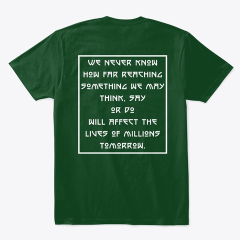 How Far Reaching Forest Green  T-Shirt Back