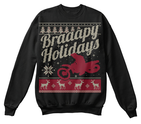 Braaapy Holidays  Black T-Shirt Front
