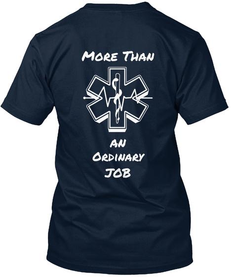 More Than An Ordinary Job New Navy T-Shirt Back