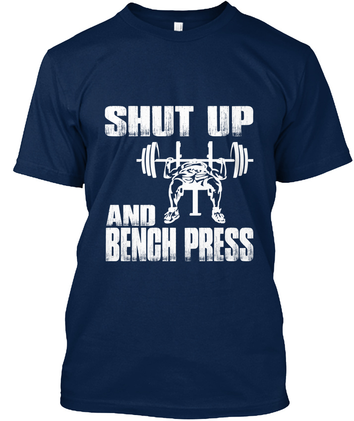 Shut-Up-And-Bench-Press-2-T-shirt-Elegant