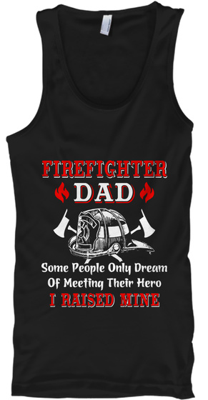 Proud Firefighter Dad Black T-Shirt Front