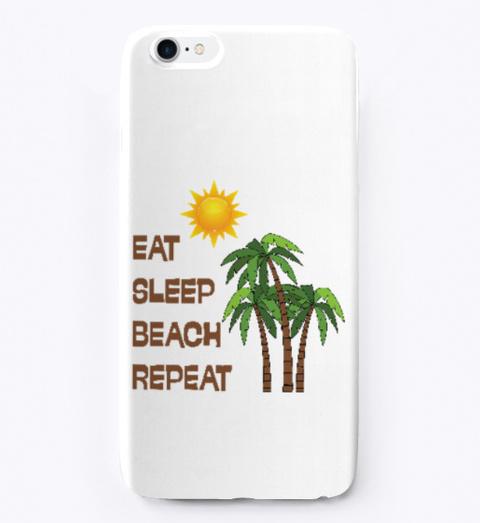 Eat Sleep Beach Repeat Standard T-Shirt Front