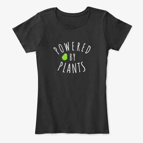 Powered By Plants! Black T-Shirt Front