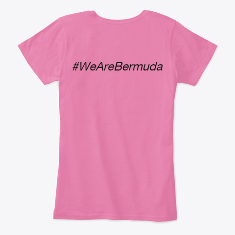 We Are Bermuda Women's Comfort T Shirt True Pink T-Shirt Back