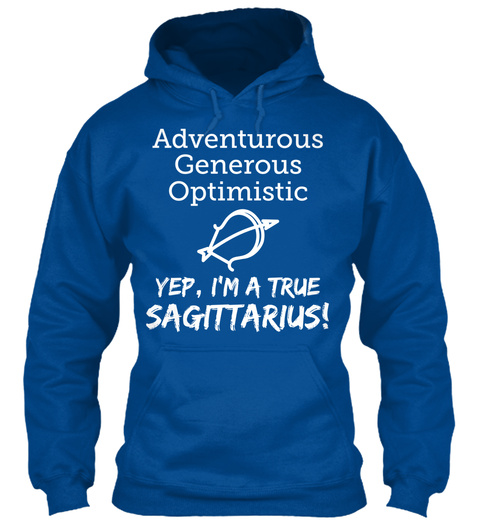 Adventurous Generous Optimistic Yep, I'm A True Sagittarius! Royal T-Shirt Front