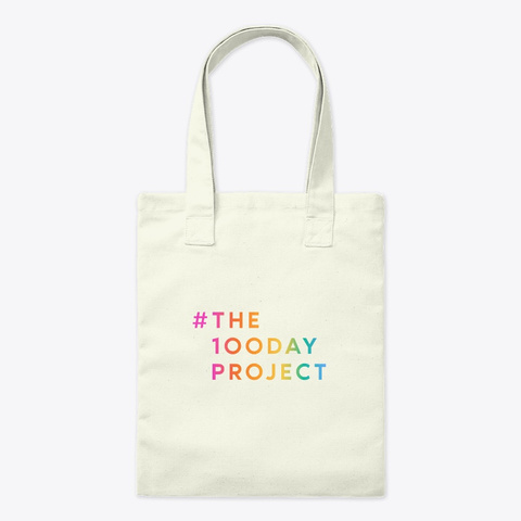 #The100 Day Project Totes, Tees, + More Natural T-Shirt Front