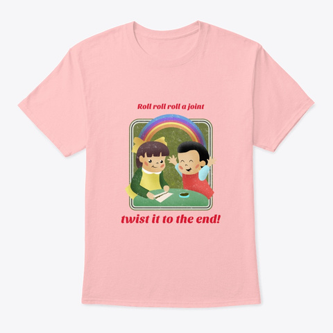 Twist To The End Weed Design Pale Pink T-Shirt Front