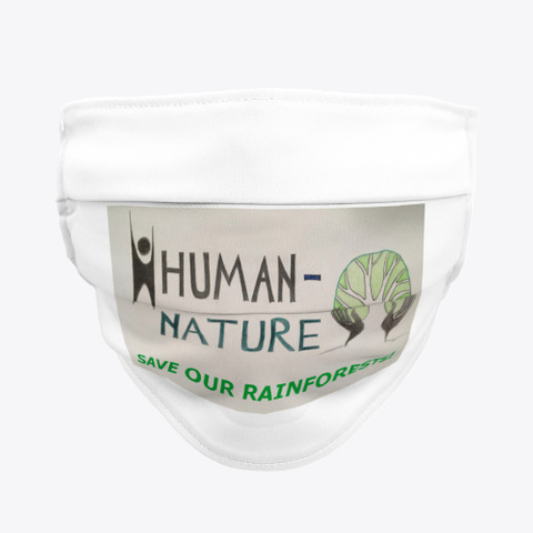 """Human Nature:  """"Save Our Rainforests!"""" Standard T-Shirt Front"""