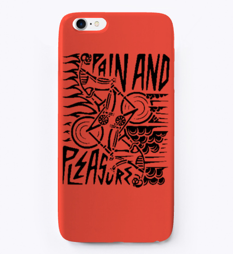 Pain & Pleasure Phone Case Red T-Shirt Front