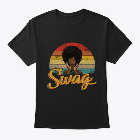 Swag Black Afro Woman Queen Black T-Shirt Front