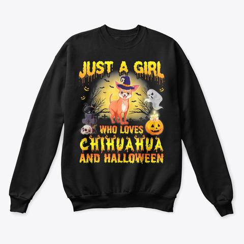 Just A Girl Who Loves Chihuahua Shirt Black T-Shirt Front
