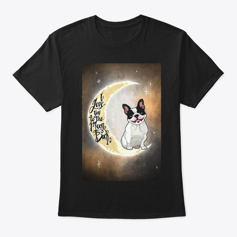 French Bulldog For Friendship Black T-Shirt Front