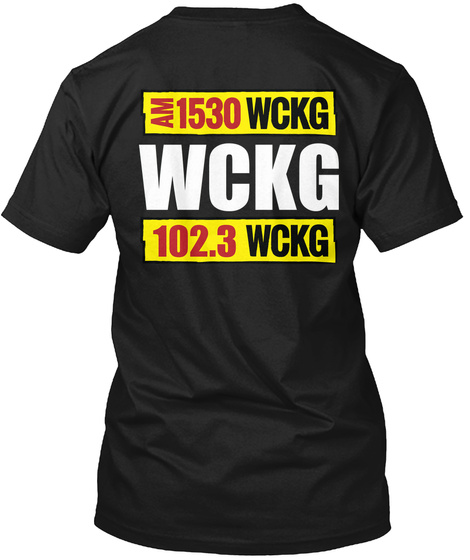 Am 1530 Wckg Wckg 102.3 Wckg Black T-Shirt Back