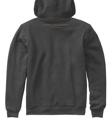 Aloha Stoked Designs Dark Grey Heather T-Shirt Back