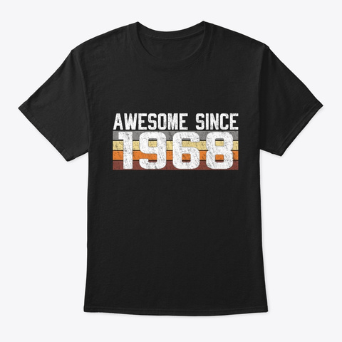 Awesome Since 1968, 51 Years Old  Black T-Shirt Front