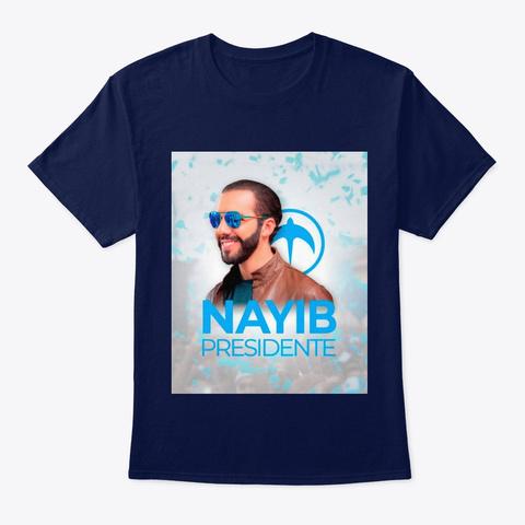 Nayib Presidente Navy T-Shirt Front