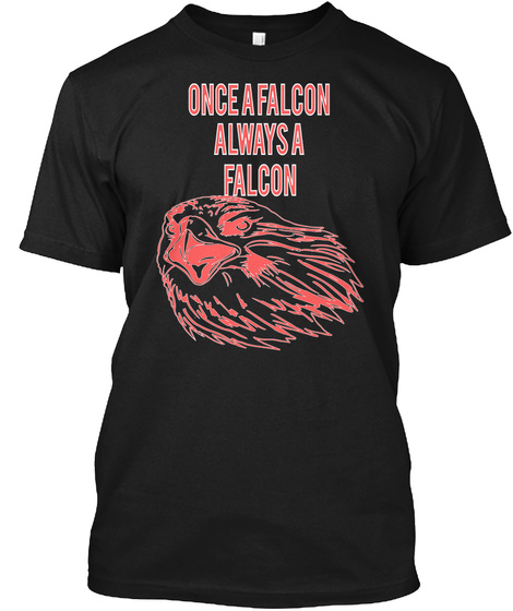 Once A Falcon Always A Falcon Black T-Shirt Front