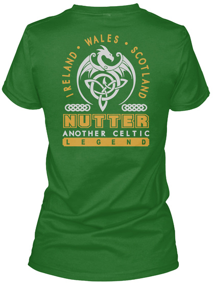 Nutter Another Celtic Thing Shirts Irish Green T-Shirt Back
