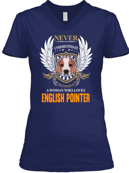 Woman Who Loves English Pointer Navy T-Shirt Front
