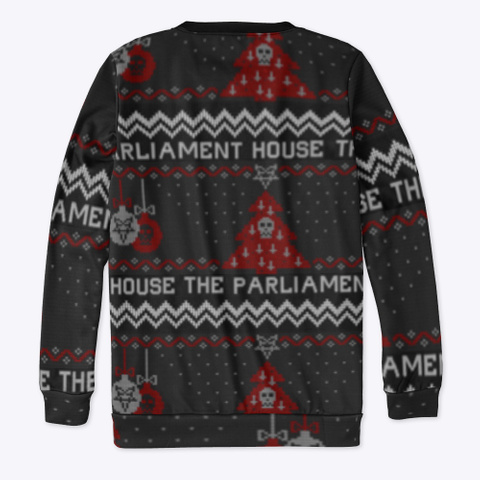 The Parliament House 2020 Ugly Sweater  Black T-Shirt Back