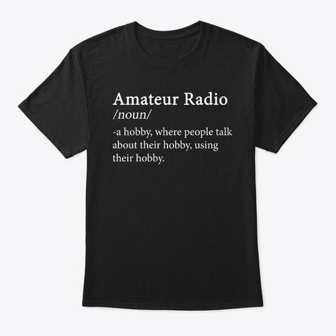 Amateur Radio T Shirt  Black T-Shirt Front