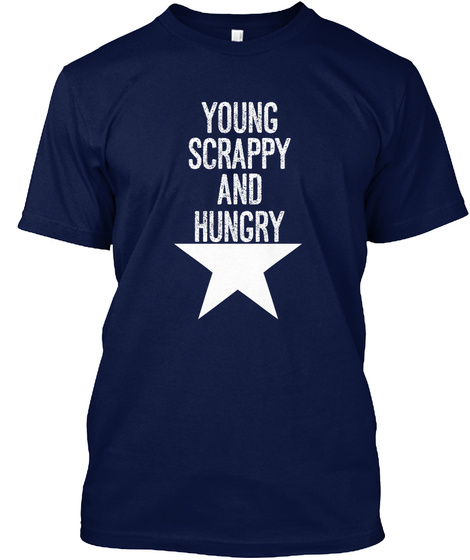 Young Scrappy And Hungry Navy T-Shirt Front