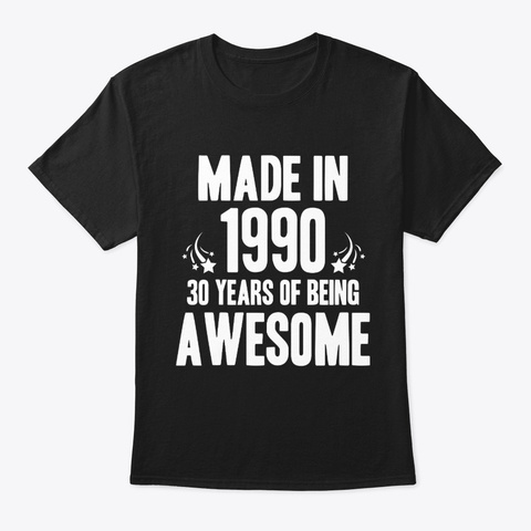 1990 Awesome Birthday 30 Years Celebrate Black T-Shirt Front