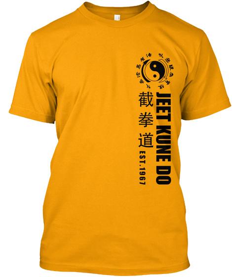 Jeet Kune Do Est.1967 Gold T-Shirt Front