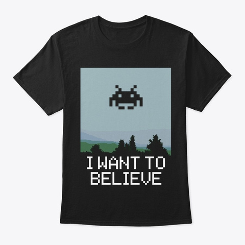 I Want To Believe 2 Black T-Shirt Front