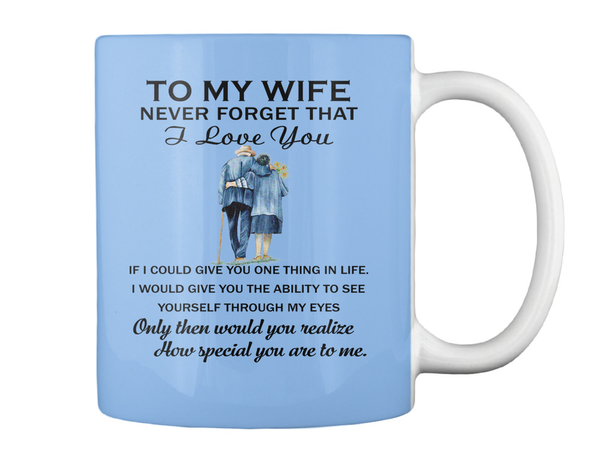miniature 16 - To My Wife Birthday Never Forget That I Love You If Could Give Gift Coffee Mug