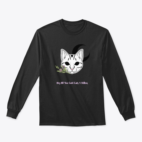 Hey All You Cool Cats And Kittens Black T-Shirt Front