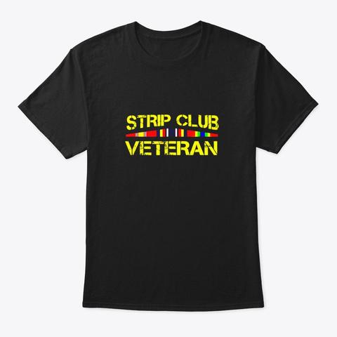 Military Strip Club Veteran T Shirt Black T-Shirt Front