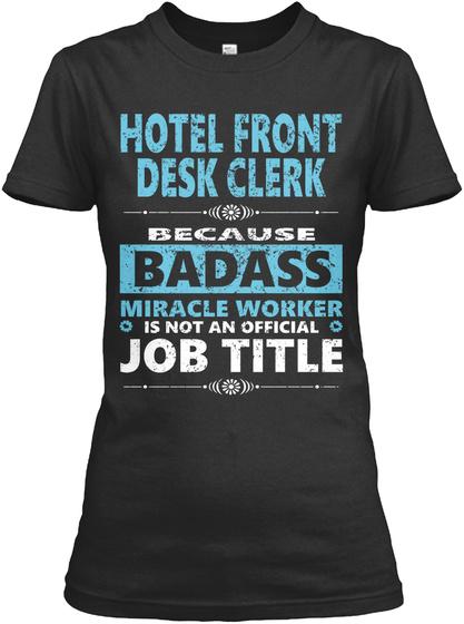 HOTEL FRONT DESK CLERK SweatShirt
