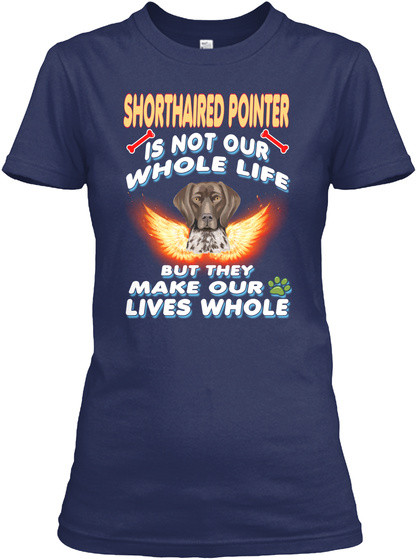Shorthaired Pointer Breed Lover Navy T-Shirt Front