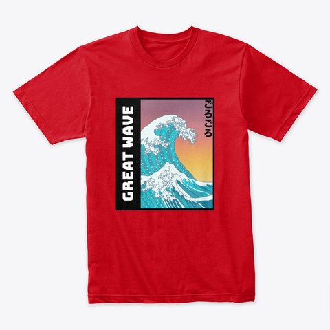 The Great Wave Off Kanagawa! Poster Red T-Shirt Front