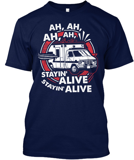 Ahahahah Stayin Alive Stayin Alive Navy T-Shirt Front