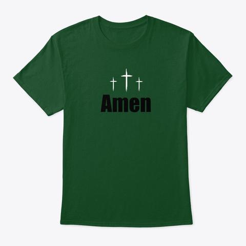 Amen T Shirt Deep Forest T-Shirt Front