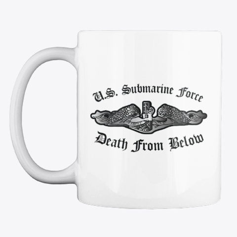 U.S. Sub Force Death From Below Mug White T-Shirt Front