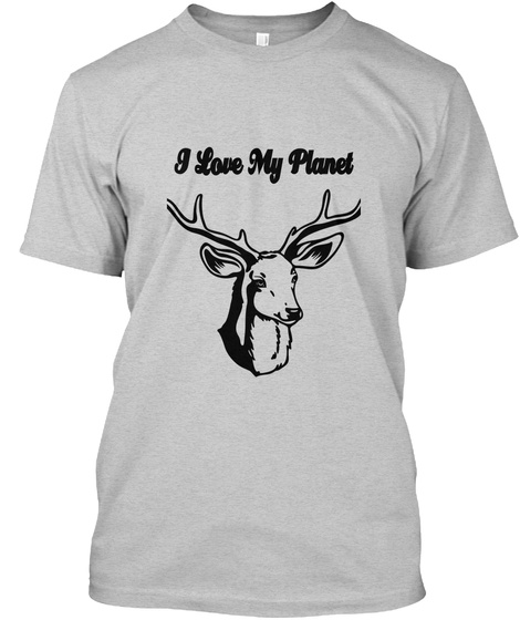 I Love My Planet Light Steel T-Shirt Front