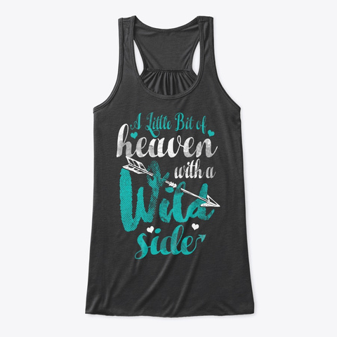 Little Bit Of Heaven With A  Wild Side Dark Grey Heather T-Shirt Front