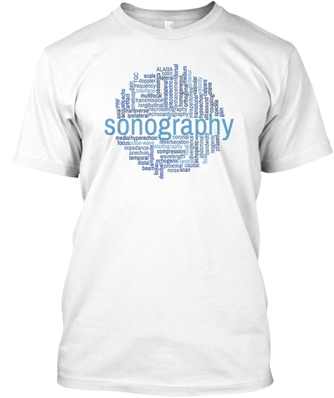 Sonography White T-Shirt Front