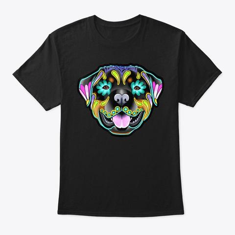 Rottweiler Day Of The Dead Sugar Skull D Black T-Shirt Front