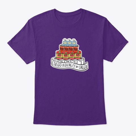 Covid's Hierarchy Of Greed Purple T-Shirt Front