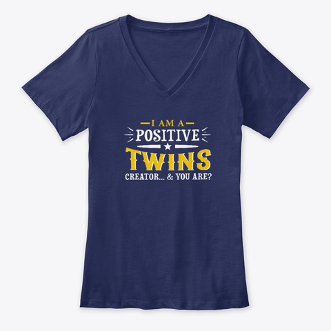 I Am A Positive Twins Creator Collection Navy T-Shirt Front